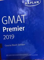 GMAT Test Prep Premier 2019